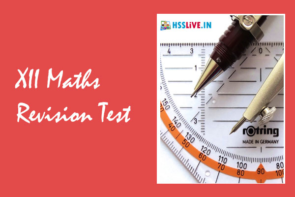 Higher Secondary Plus Two Mathematics Chapterwise Online Revision Test