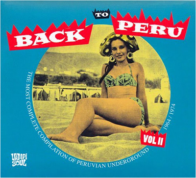 https://www.discogs.com/fr/Various-Back-To-Peru-Vol-II-The-Most-Complete-Compilation-Of-Peruvian-Underground-1964-1974/release/2079488