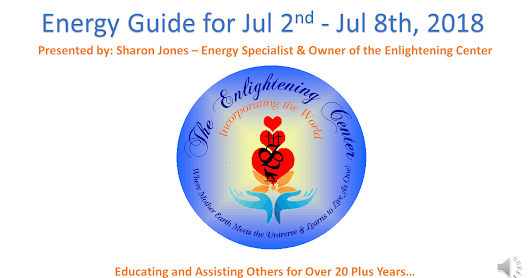 Enlightwning Center's Weekly Energy Guide for Jul 2nd - Jul 8th