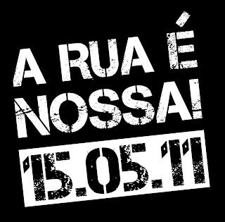 15 DE MAIO - A RUA É NOSSA