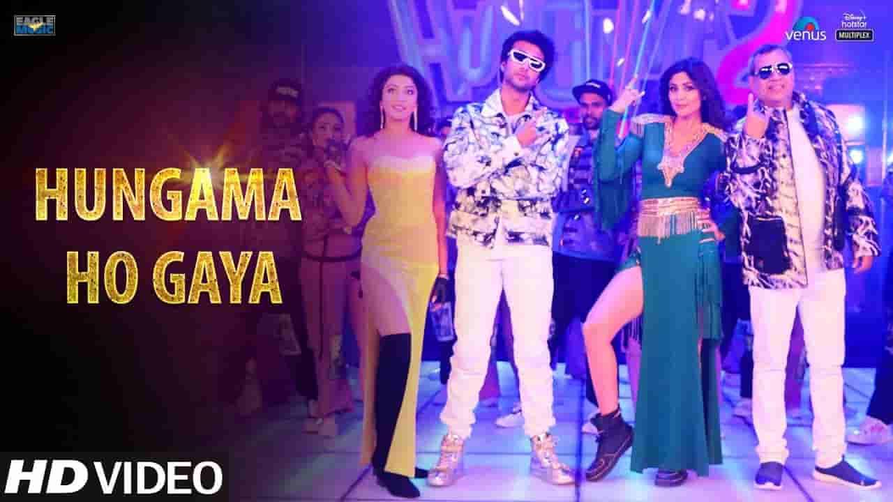 Hungama ho gaya lyrics Hungama 2 Mika Singh x Anmol Malik Hindi Bollywood Song