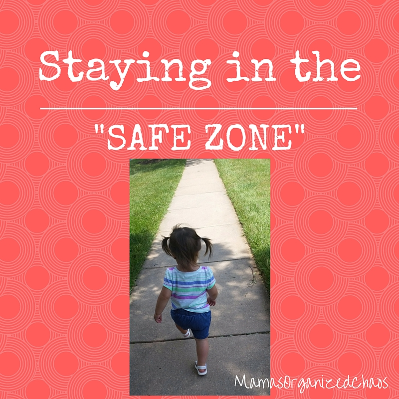 STAYING IN THE SAFE ZONE WITH MAMA {BFBN Week}