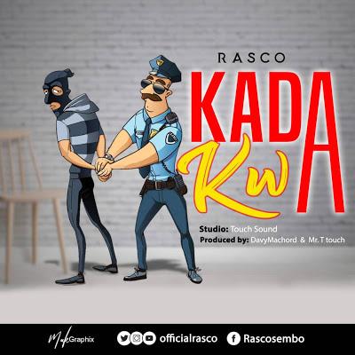 Download Audio   Rasco - Kadakwa