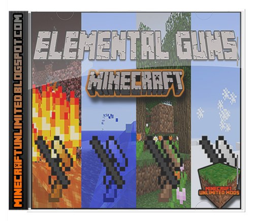 Elemental Guns Mod Minecraft