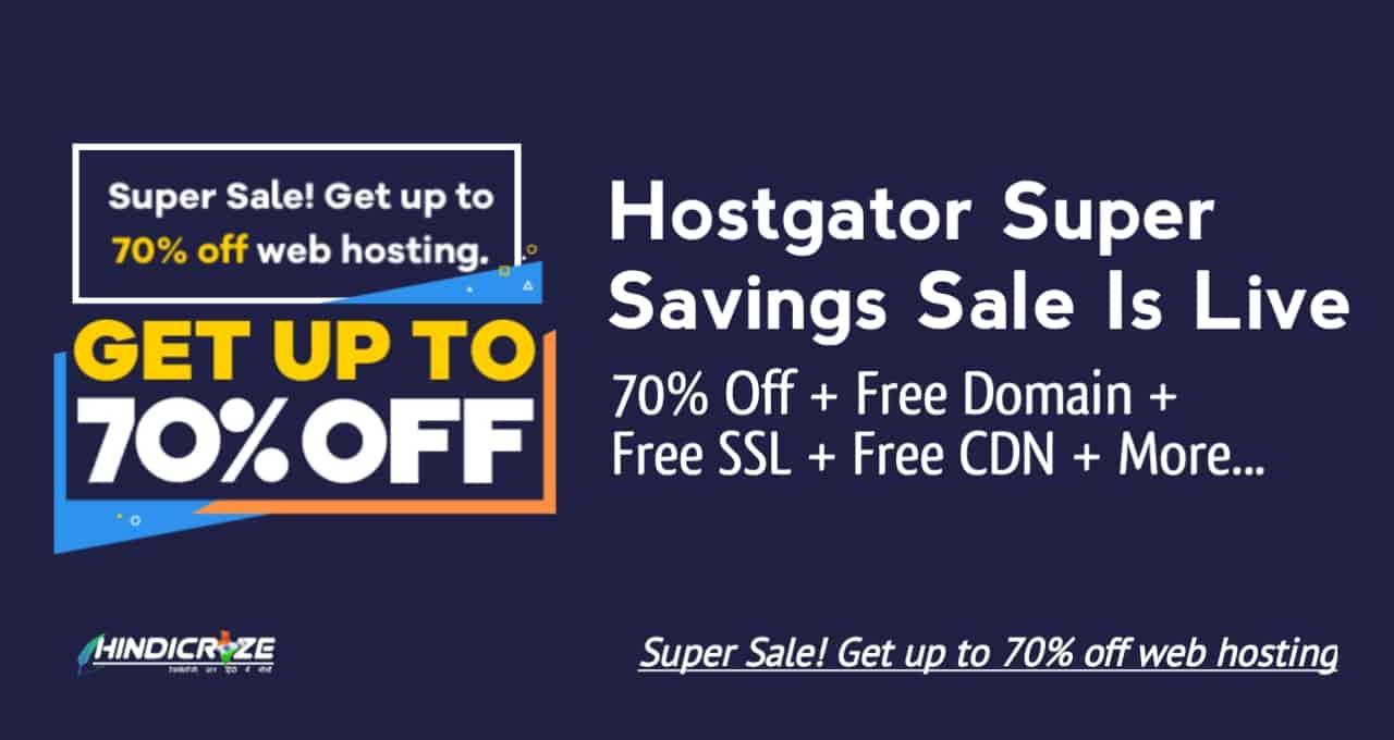Hostgator Super Savings Sale 2021