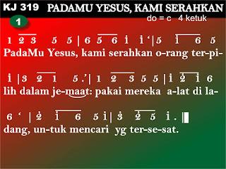 Lirik dan Not Kidung Jemaat 319 Padamu, Yesus, Kami Serahkan