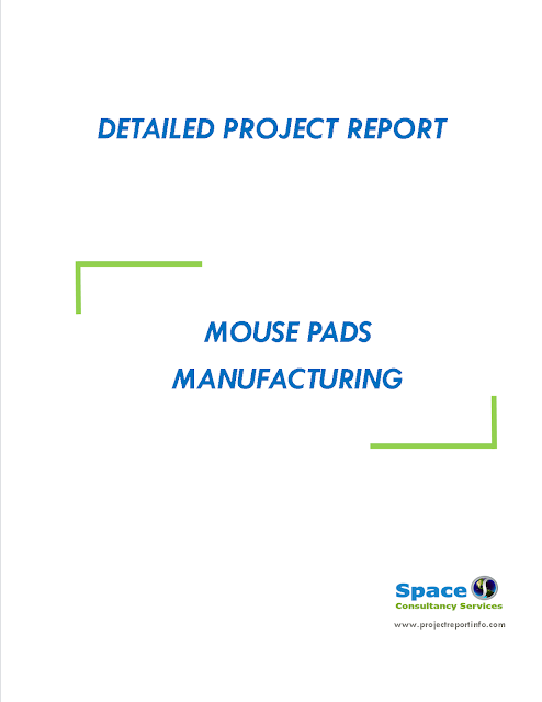 Project Report on Mouse Pads Manufacturing