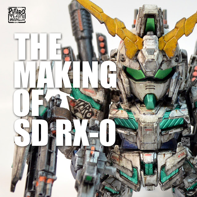 The Making of SD Full Armor RX-0 Unicorn Gundam by Putra Shining