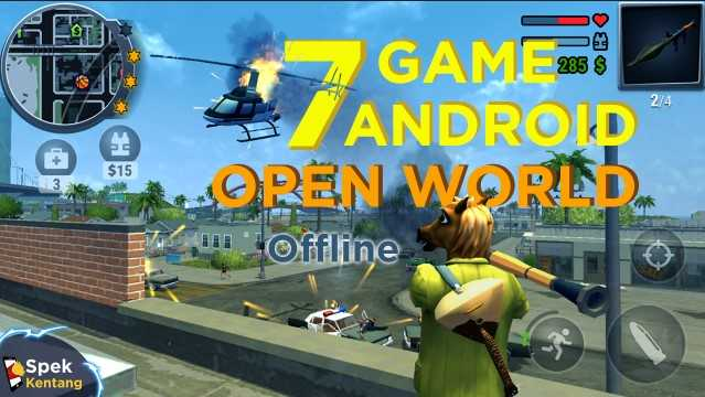 7 Game Open World Offline Terbaik di Android 2020