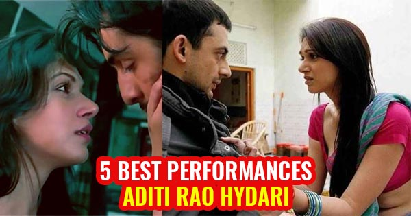 aditi rao hydari best films performances
