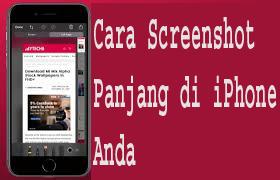 Cara Screenshot Panjang di iPhone Anda 1