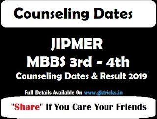 JIPMER MBBS 3rd - 4th Counseling Dates & Result 2019