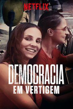 Democracia em Vertigem Torrent – WEB-DL 720p/1080p Nacional