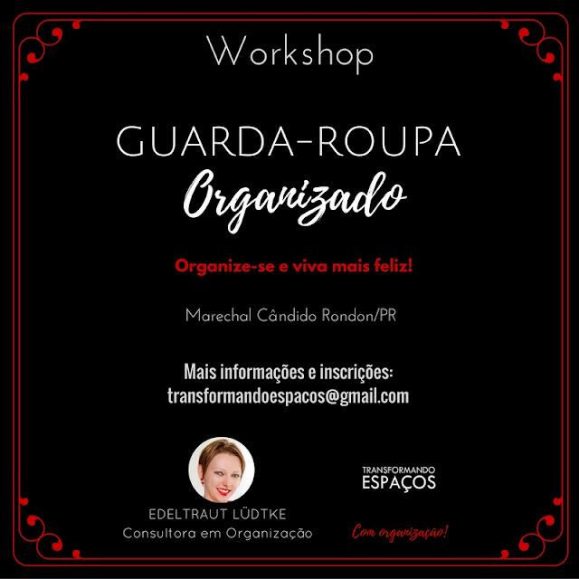 Convite Primeiros Workshops TE - Guarda-roupa Organizado