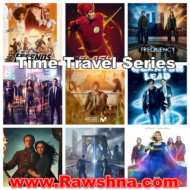 شاهد 10 أفضل مسلسلات السفر عبر الزمن على الإطلاق  شاهد قائمة أفضل مسلسلات السفر عبر الزمن على مر التاريخ  Time Travel Series