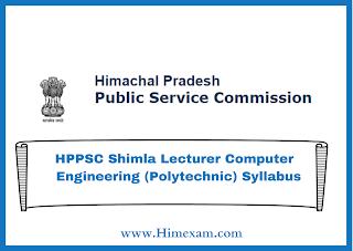HPPSC Shimla Lecturer Computer  Engineering (Polytechnic) Syllabus