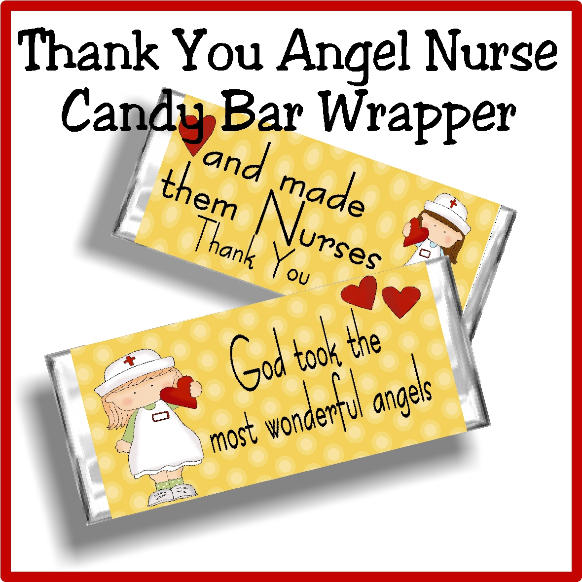 nurse angel thank you candy bar wrapper  everyday parties