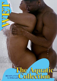 Erotic Films WET – The Aquatic Collection