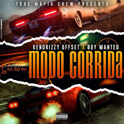 Kendrizzy Offset – Modo Corrida (Feat. Boy Wanted)