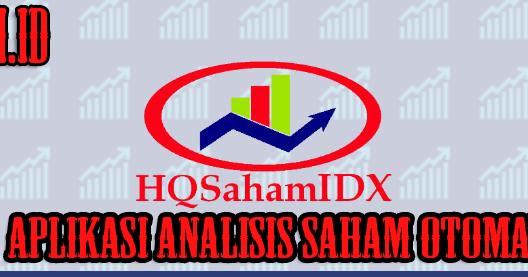 hq saham idx aplikasi analisis saham otomatis fajri id hq saham idx aplikasi analisis saham