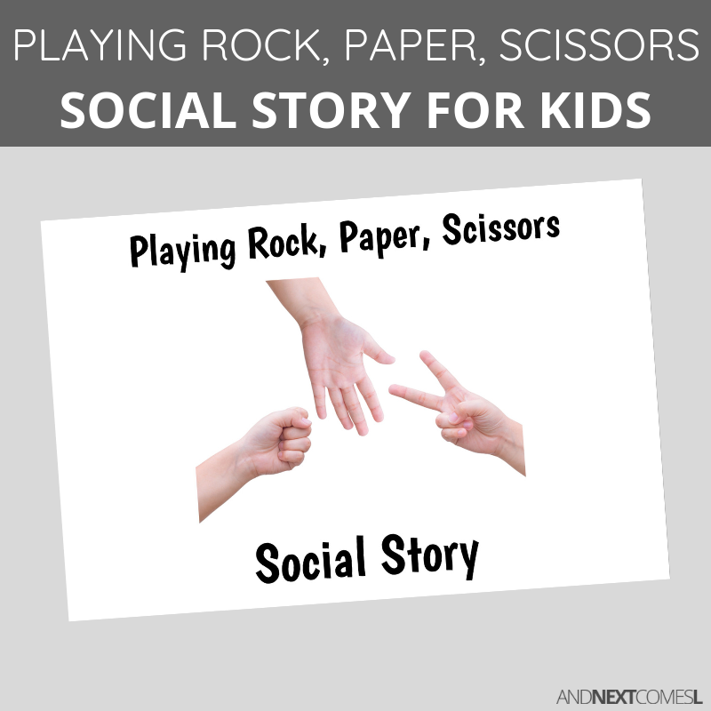 Printable social story for kids with autism about how to play the game of Rock, Paper, Scissors