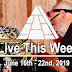 Live This Week: June 16th - 22nd, 2019