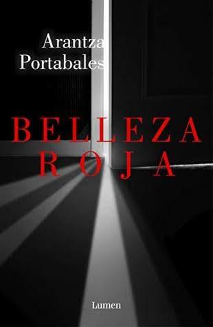 Opinión - Belleza roja, de Arantza Portabales Santomé