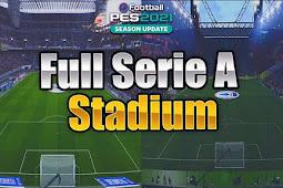Full Serie A Stadium Pack For - PES 2021