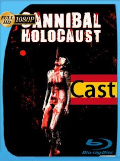 Holocausto Canibal [1980] HD [1080p] Castellano [GoogleDrive] SilvestreHD