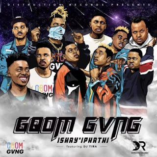 Distruction Boyz x Gqom Gvng Ft.  DJ Tira - Ishay'Iphathi (1)