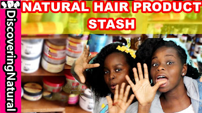 Our Natural Hair Products Stash and Staples DiscoveringNatural
