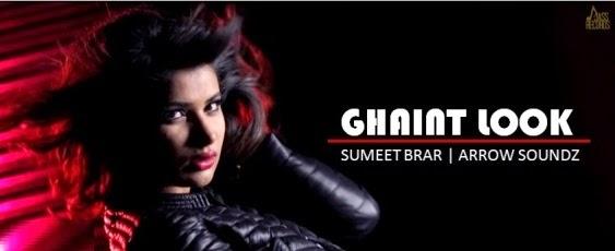 SUCCESS UP: Ghaint Look Song Lyrics - Sumeet Brar | Latest