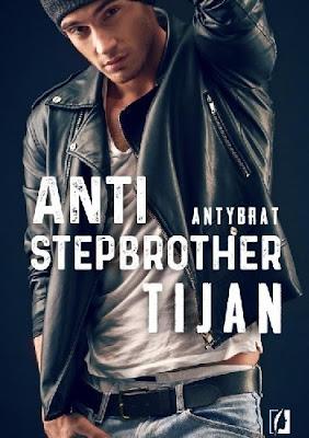 """Anti-stepbrother. Antybrat"" Tijan"