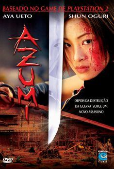 Azumi Torrent – BluRay 1080p Dual Áudio