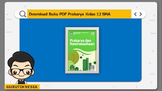 download ebook pdf  buku digital prakarya kelas 12 sma/ma