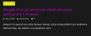 http://azanoviny.wz.cz/2020/02/28/google-chce-po-amaricke-vlade-obnoveni-spoluprace-s-huawei/