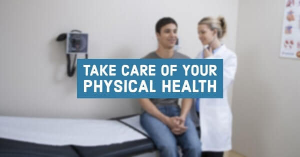 Take Care of Your Physical Health
