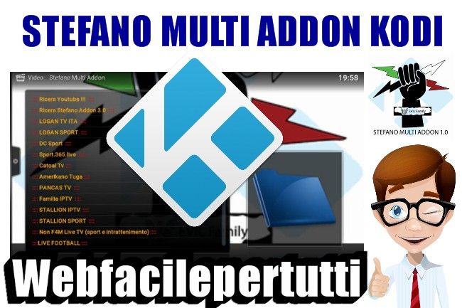 Kodi Stefano Multi Addon - Tanti Addons Per l'IPTV In Un' Unica Interfaccia Grafica
