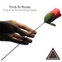 Alat sulap torch to roses tongkat api jadi bunga
