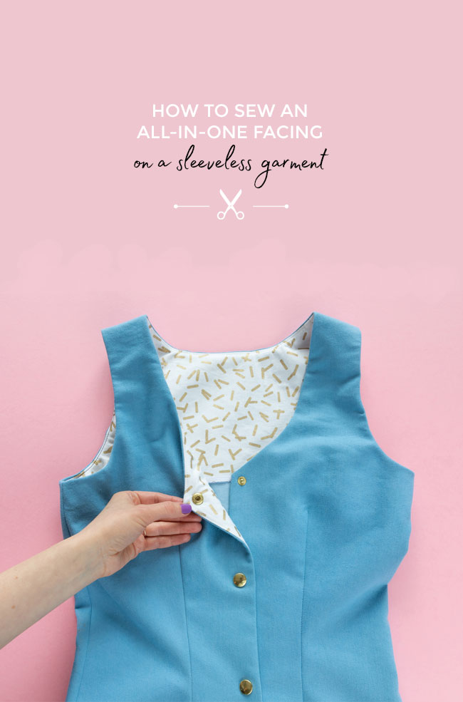 How to sew an all-in-one facing on a sleeveless garment - Tilly and the Buttons