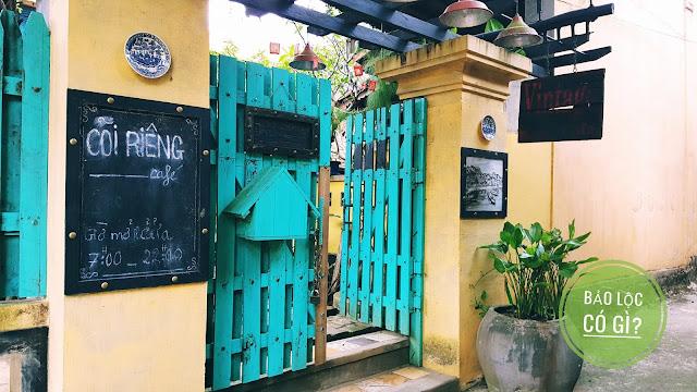 Quán cà phê Cõi Riêng – TP. Bảo Lộc