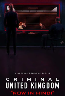 Download Criminal United Kingdom (2019) Season 1 Hindi Dual Audio HDRip 1080p | 720p | 480p | 300Mb | 700Mb | ESUB | {Hindi+English}
