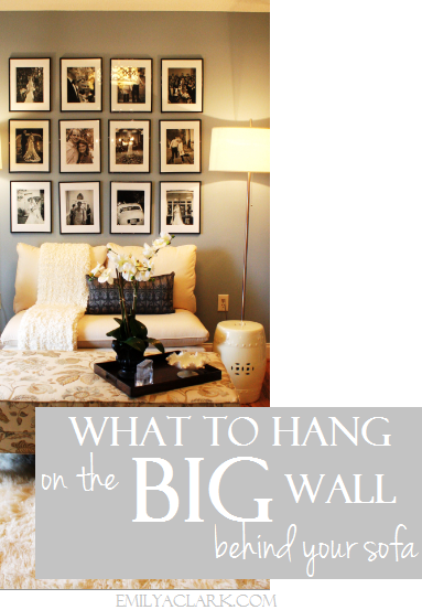 What to Hang on the Big Wall Above Your Sofa
