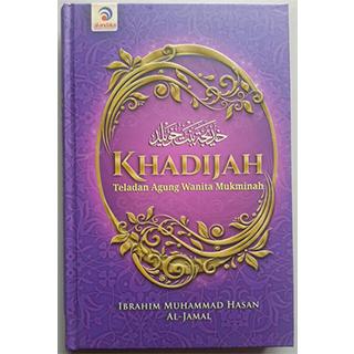 Khadijah Teladan Agung Wanita Mukminah