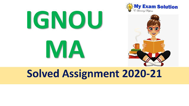 IGNOU MA Solved Assignment 2020-21