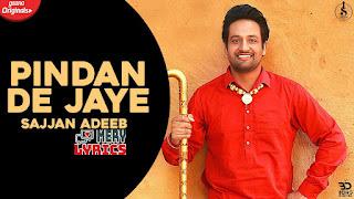 Pindan De Jaye By Sajjan Adeeb - Lyrics