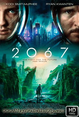 2067 [1080p] [Latino-Ingles] [MEGA]