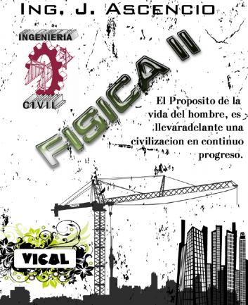 FÍSICA II, 2da Edición – Jesús Ascencios C.