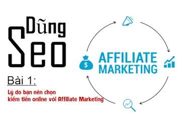 Bài 1: Lý do bạn nên chọn kiếm tiền online với Affiliate Marketing