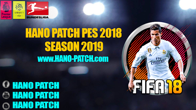 PES 2018 Hano v1.0 Patch 2019 Released 7-3-2018 By Mohamed Hano